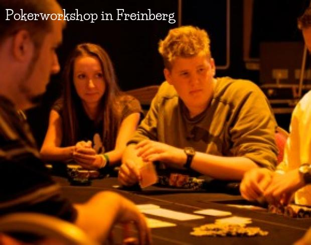 Pokerworkshop in Freinberg
