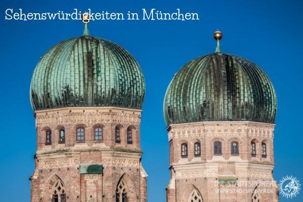 Sehenswürdigkeiten in München und Umgebung